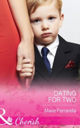 Dating for Two (Mills & Boon Cherish) (Matchmaking Mamas - Book 16)