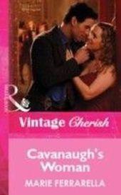 Cavanaugh's Woman (Mills & Boon Vintage Cherish)