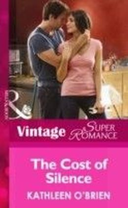 Cost of Silence (Mills & Boon Vintage Superromance) (Hometown U.S.A. - Book 26)