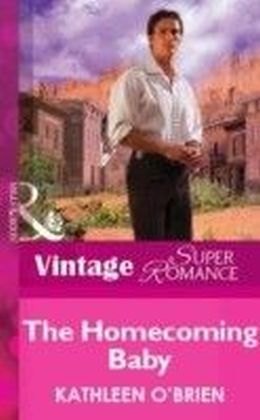 Homecoming Baby (Mills & Boon Vintage Superromance)