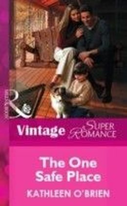 One Safe Place (Mills & Boon Vintage Superromance)
