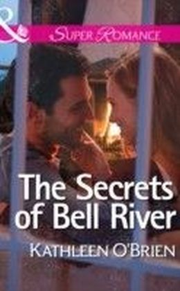 Secrets of Bell River (Mills & Boon Superromance) (The Sisters of Bell River Ranch - Book 4)