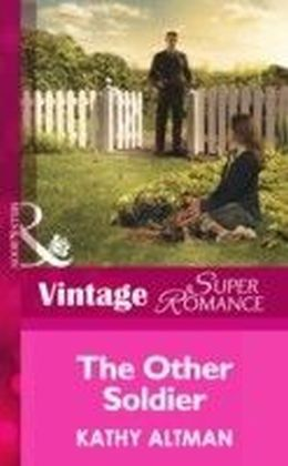 Other Soldier (Mills & Boon Vintage Superromance) (In Uniform - Book 15)