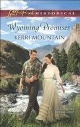 Wyoming Promises (Mills & Boon Love Inspired Historical)