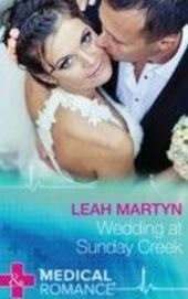Wedding at Sunday Creek (Mills & Boon Medical)