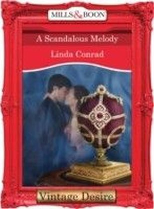 Scandalous Melody (Mills & Boon Desire) (The Gypsy Inheritance - Book 3)