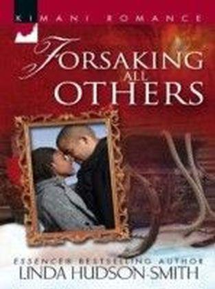 Forsaking All Others (Mills & Boon Cherish)