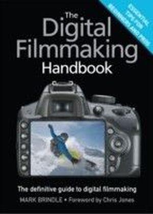 Digital Filmmaking Handbook