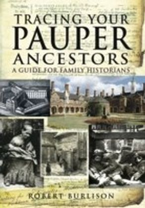 Tracing Your Pauper Ancestors