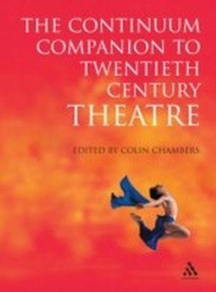 Continuum Companion to Twentieth Century Theatre