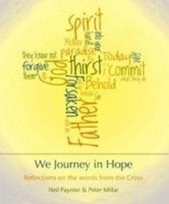 We Journey in Hope