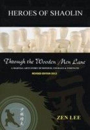 Through The Wooden Men Lane