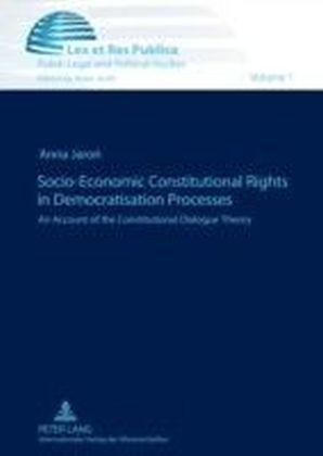 Socio-Economic Constitutional Rights in Democratisation Processes