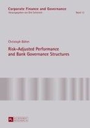 Risk-Adjusted Performance and Bank Governance Structures
