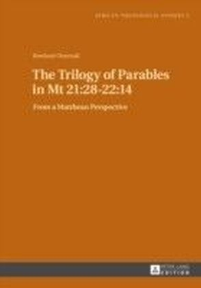 Trilogy of Parables in Mt 21