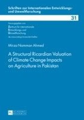 Structural Ricardian Valuation of Climate Change Impacts on Agriculture in Pakistan