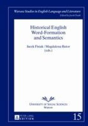 Historical English Word-Formation and Semantics