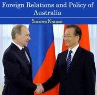 Foreign Relations and Policy of Australia