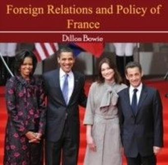 Foreign Relations and Policy of France