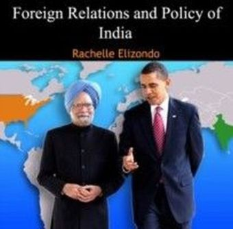 Foreign Relations and Policy of India