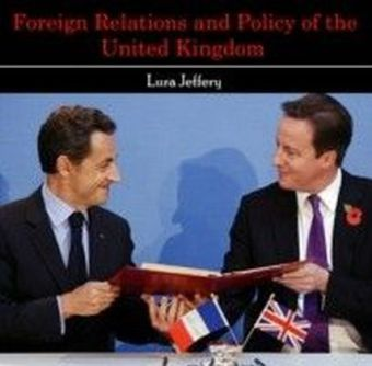 Foreign Relations and Policy of the United Kingdom