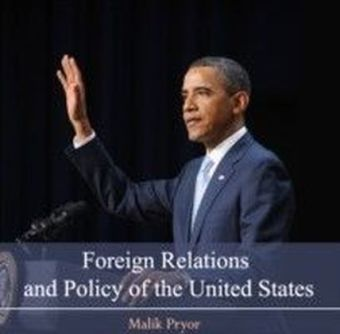 Foreign Relations and Policy of the United States