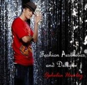 Fashion Aesthetics and Design