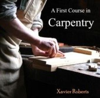 A First Course in Carpentry