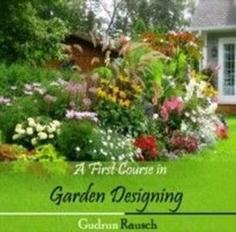 A First Course in Garden Designing