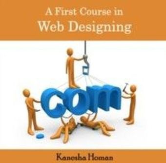 A First Course in Web Designing