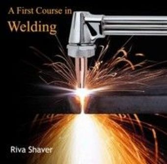 A First Course in Welding