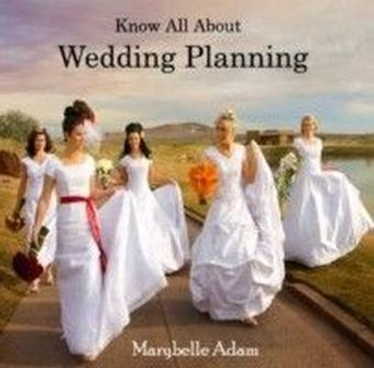 Know All About Wedding Planning