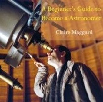 A Beginner's Guide to Become a Astronomer
