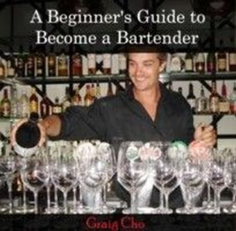 A Beginner's Guide to Become a Bartender