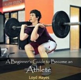 A Beginner's Guide to Become an Athlete