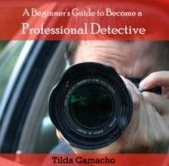 A Beginner's Guide to Become a Professional Detective