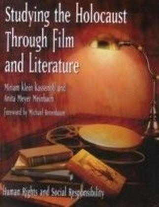 Studying the Holocaust Through Film and Literature