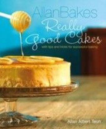 Allan Bakes Really Good Cakes