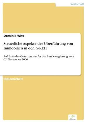 Steuerliche Aspekte der Überführung von Immobilien in den G-REIT