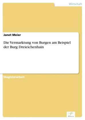 Die Vermarktung von Burgen am Beispiel der Burg Dreieichenhain