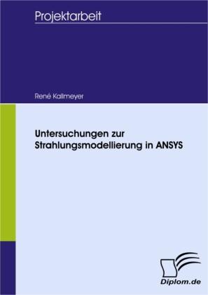 Untersuchungen zur Strahlungsmodellierung in ANSYS