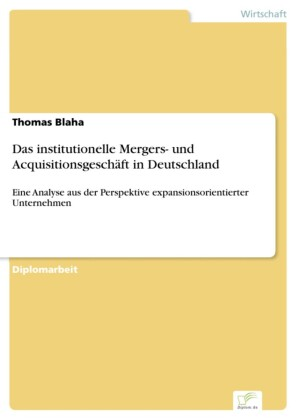 Das institutionelle Mergers- und Acquisitionsgeschäft in Deutschland