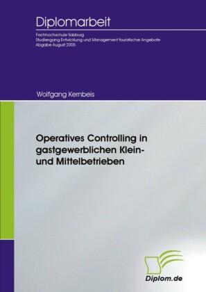 Operatives Controlling in gastgewerblichen Klein- und Mittelbetrieben