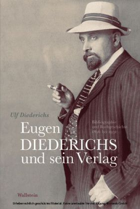 Eugen Diederichs und sein Verlag