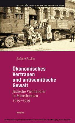 Ökonomisches Vertrauen und antisemitische Gewalt