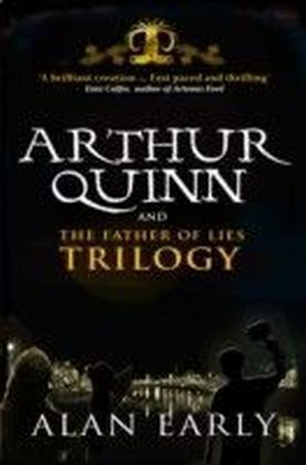 Arthur Quinn and The Father of Lies Trilogy