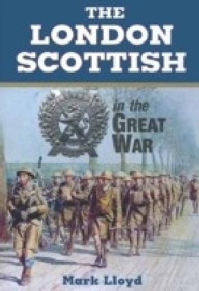 London Scottish in the Great War
