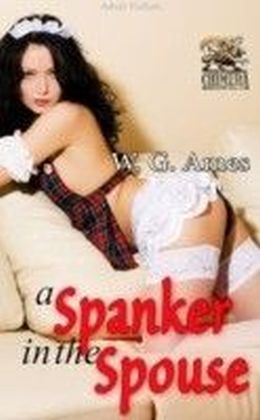Spanker in the Spouse