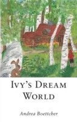 Ivy's Dream World