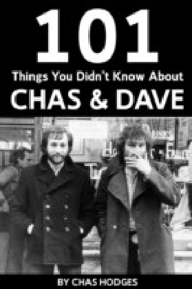 101 Facts you didn't know about Chas and Dave